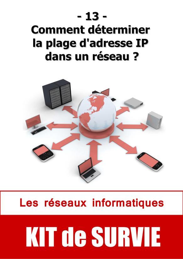 #13. Comment déterminer la plage d'adresse IP dans un réseau ?