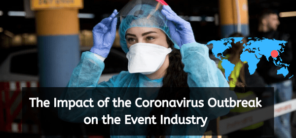 The Impact of the Coronavirus Outbreak on Event Industry