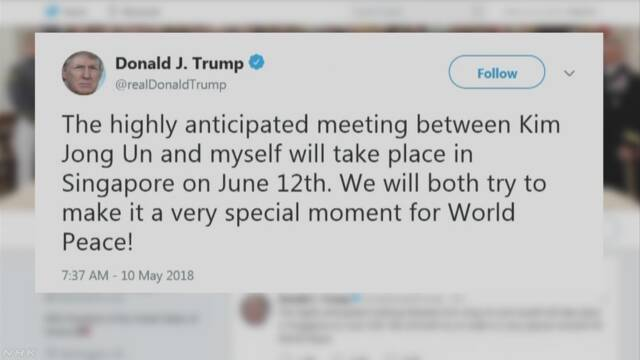 「米朝会談はシンガポールで来月12日に」米大統領ツイッター