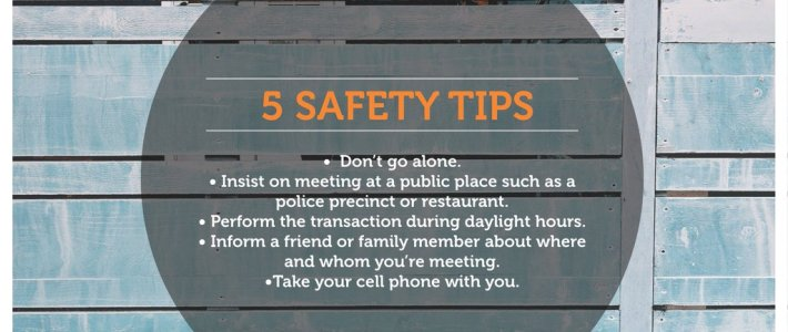 Safety First: 5 Tips for Buyers & Sellers