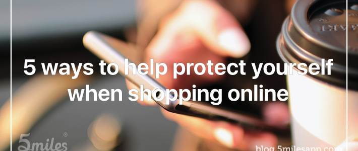 5 ways to help protect yourself when shopping online