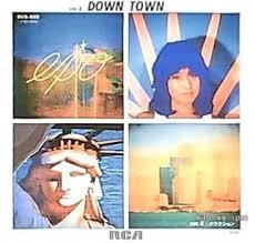 「DOWN TOWN」 EPO