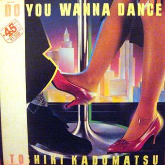 「DO YOU WANNA DANCE」 角松敏生