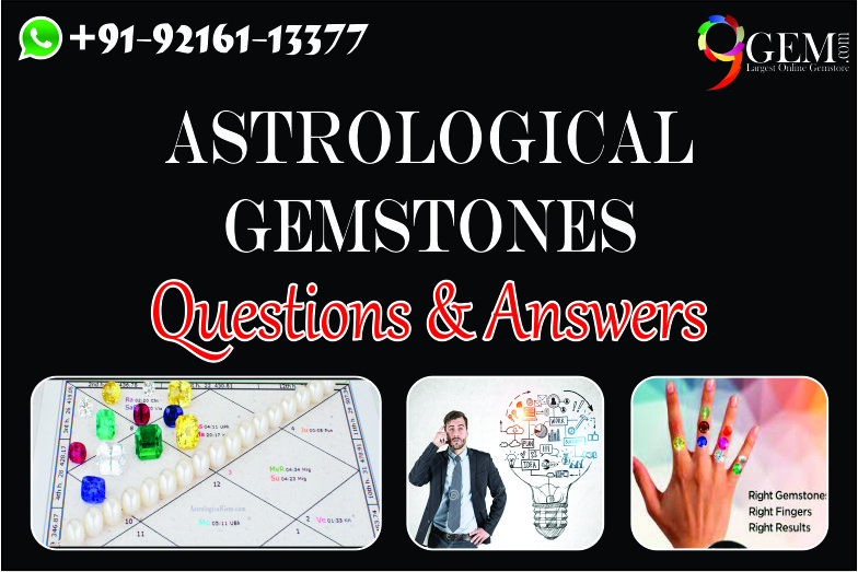Astrological Gemstones Questions & Answers