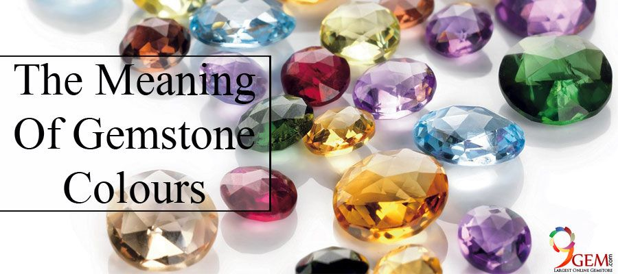 The Meaning of Gemstone Colours