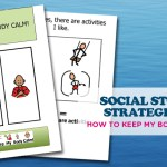 HOW TO KEEP MY BODY CALM? SOCIAL STORY STRATEGIES