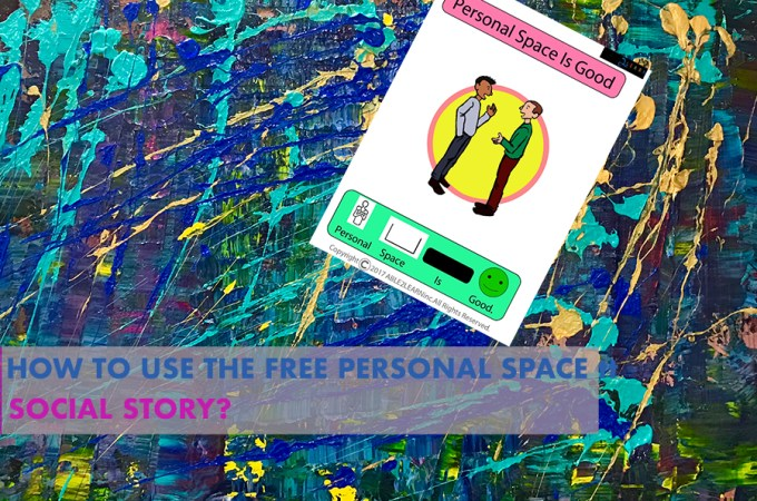 How To Use The FREE Personal Space Social Story?