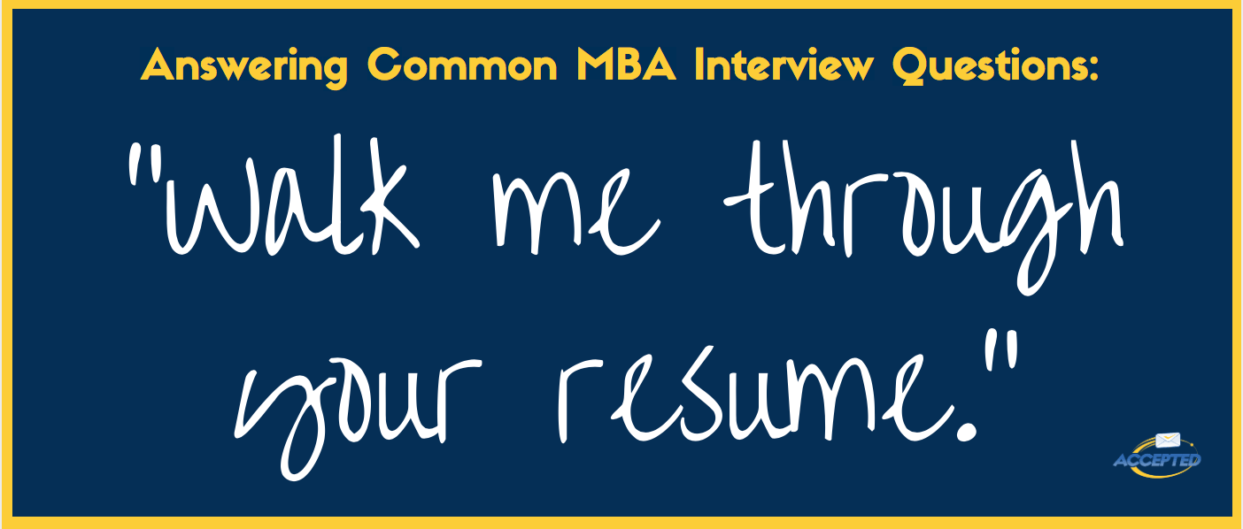 """How To Approach """"tell Me About Yourself"""" At An Mba Interview"""