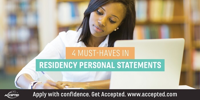 4 Residency Personal Statement Must-Haves | Accepted