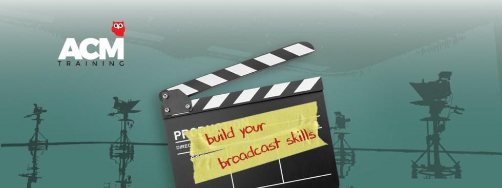 Broadcast skills builder