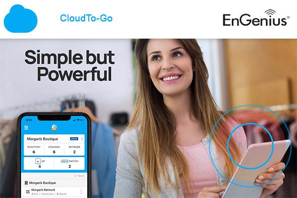 Découvrez EnGenius Cloud To-Go, l'application pour configurer facilement votre réseau Wi-Fi en quelques minutes !