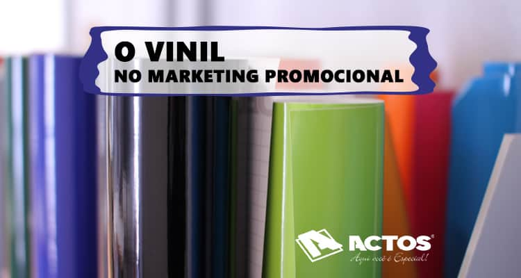 O Vinil Adesivo no Marketing Promocional