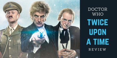 Doctor Who Twice Upon A Time Review