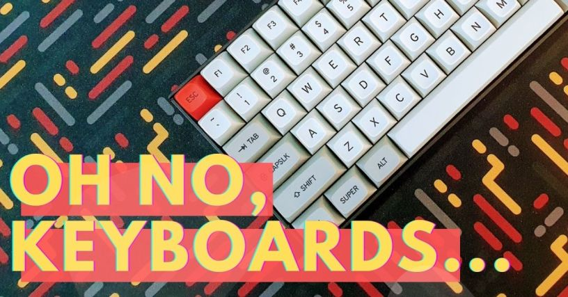 Oh no, keyboards