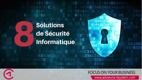 8 solutions pour améliorer la sécurité informatique des entreprises