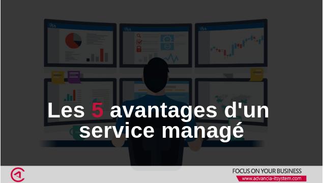 Les 5 avantages majeurs des services managés