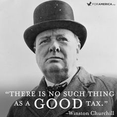 no good thing as Taxes
