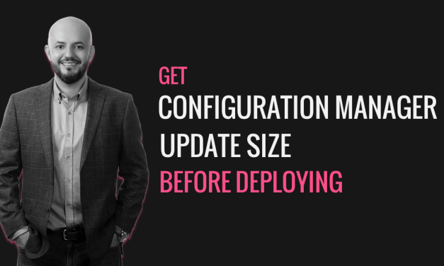 Get Configuration Manager Update Size Before Deploying