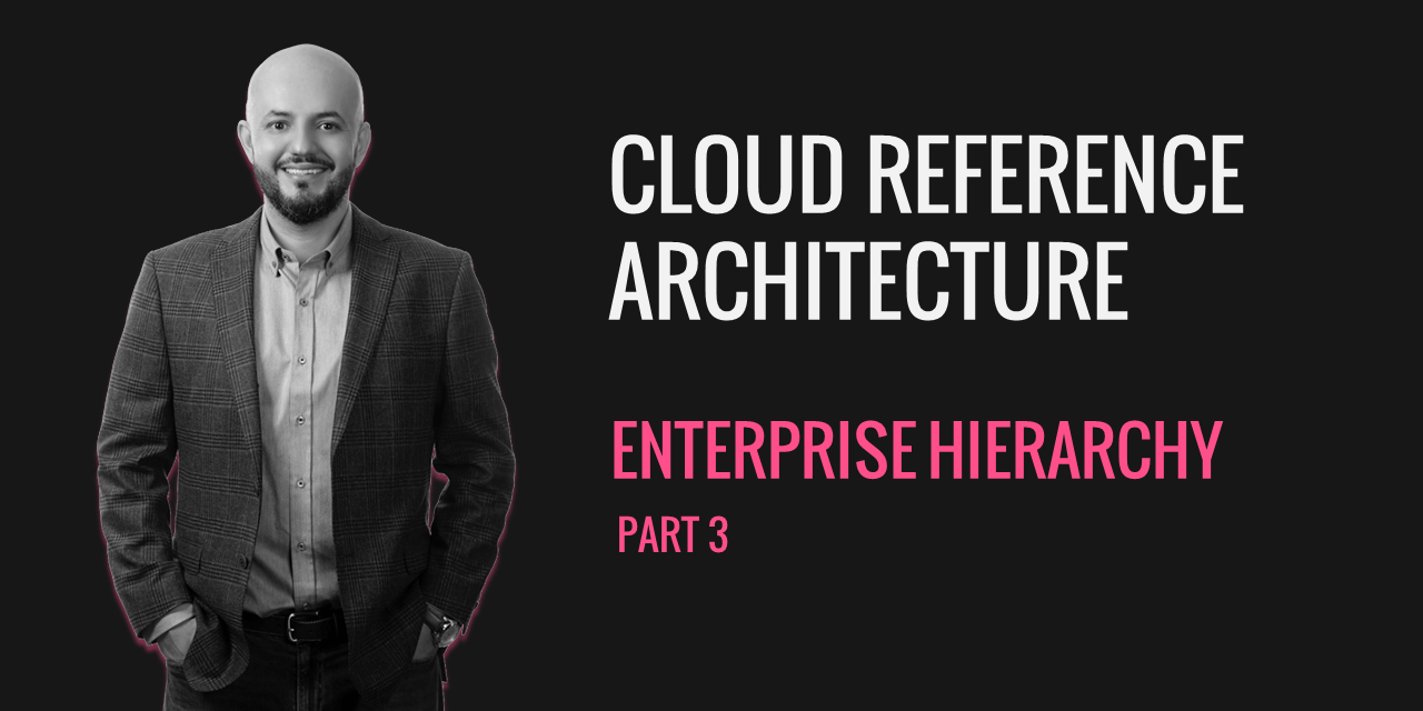Cloud Reference Architecture CRA P3 – Enterprise Structure
