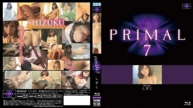 PRML-007 Shizuku しずく- PRIMAL7 Blu-ray
