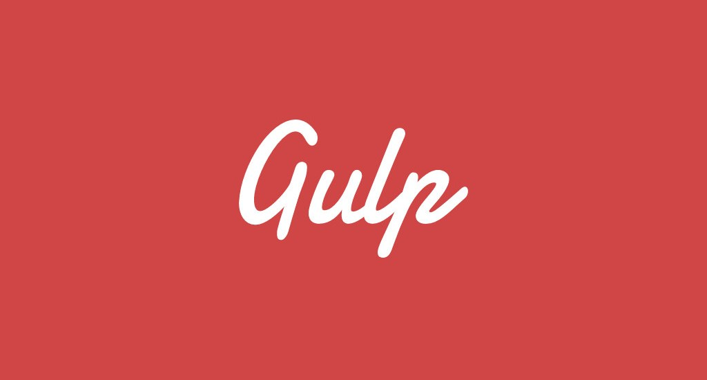 Gulp for Web Designers - Everything You Want to Know