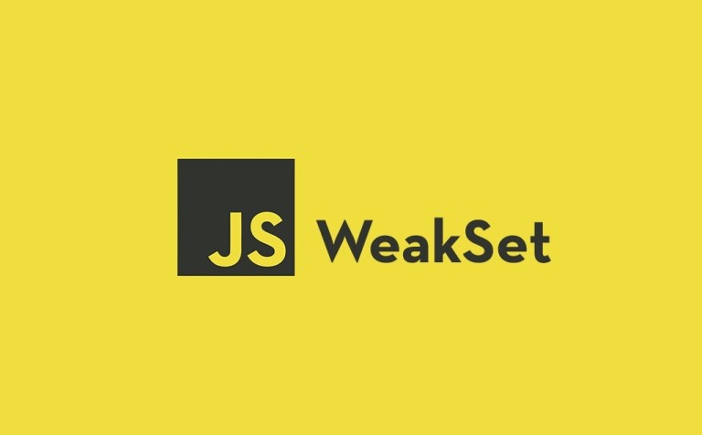 What WeakSet in JavaScript is and How It Works feature image