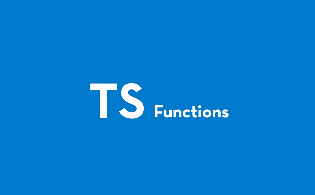 Functions in TypeScript: A Simple Introduction feature image