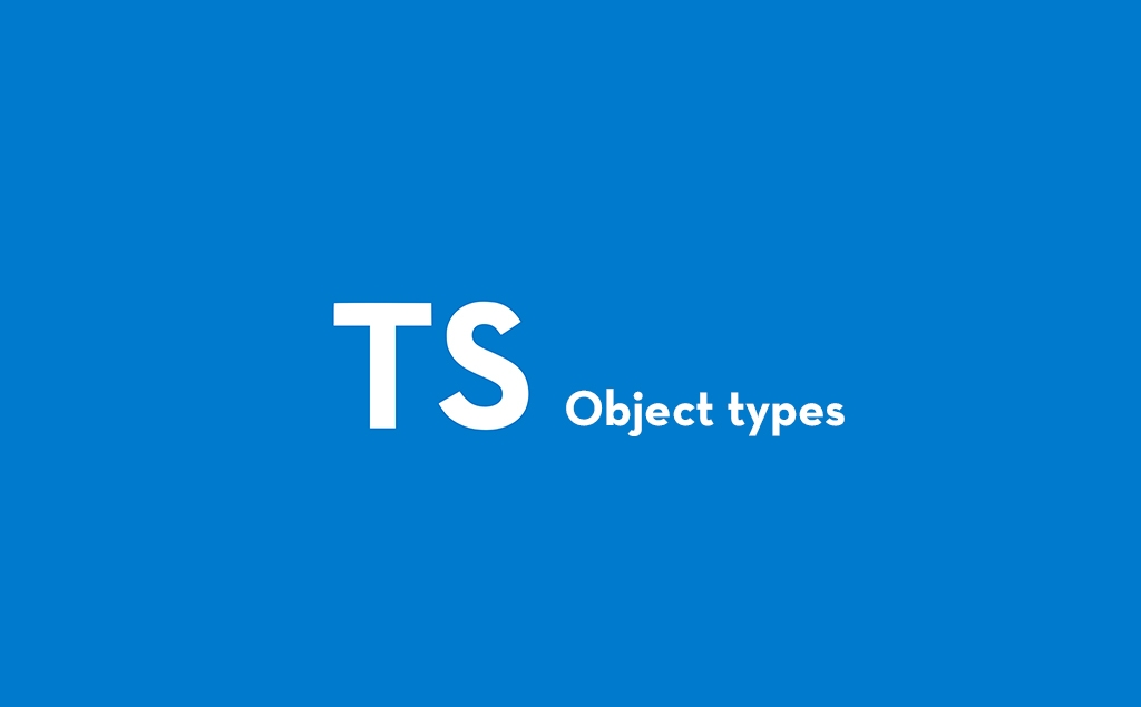 Introduction to Object Types in TypeScript feature image
