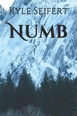 Numb by Kyle Seifert