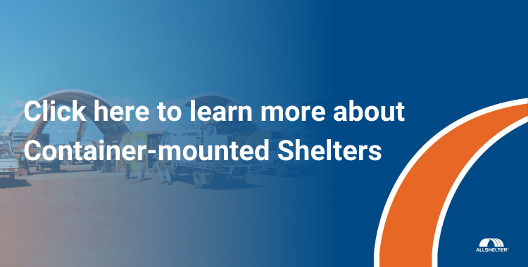 Click here to learn more about Container-mounted Shelters