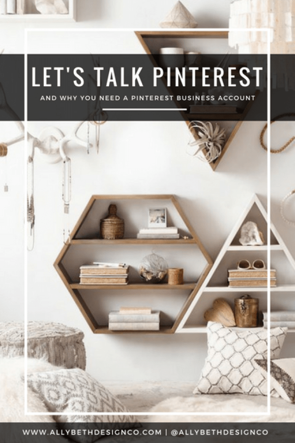 Let's Talk Pinterest - Get Started with a Pinterest Business Account