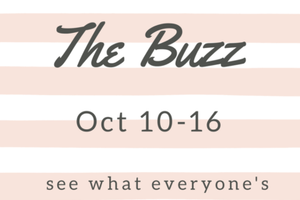 the weekly buzz october 10-16 2016