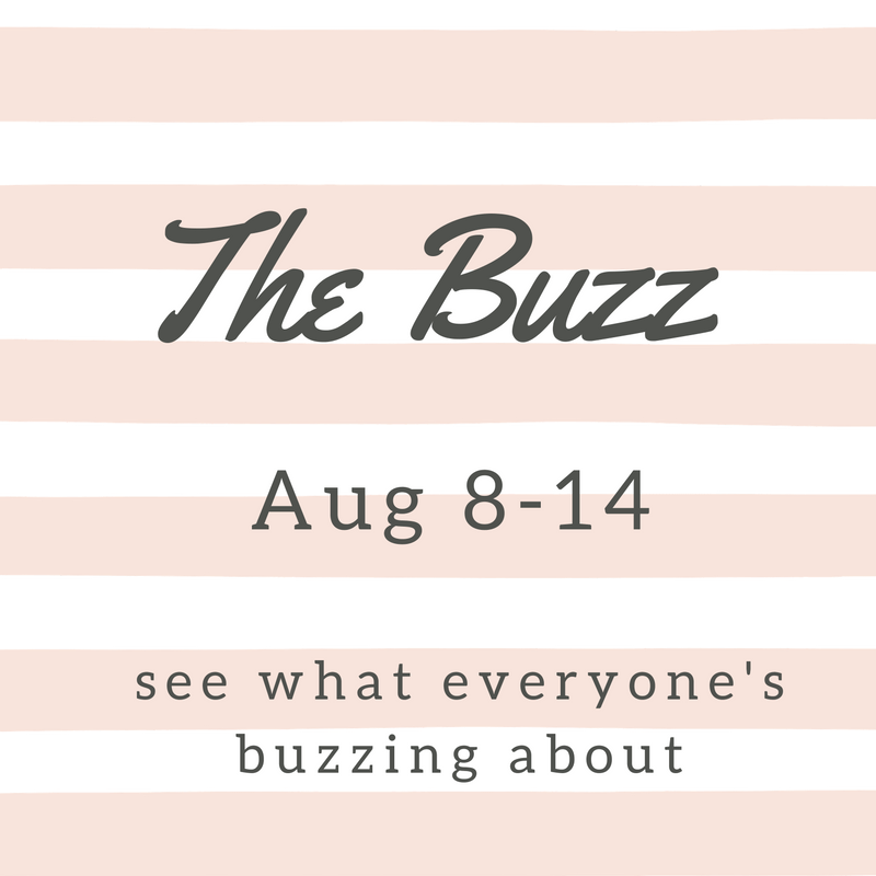 the weekly buzz august 8th - august 14th, 2016