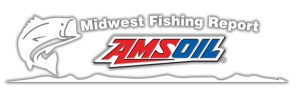 AMSOIL Midwest Fishing Report