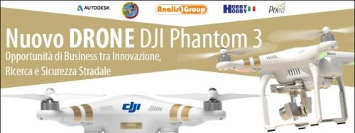 DJI Drone Phantom 3 Opportunità di business tra innovazione, ricerca e sicurezza stradale
