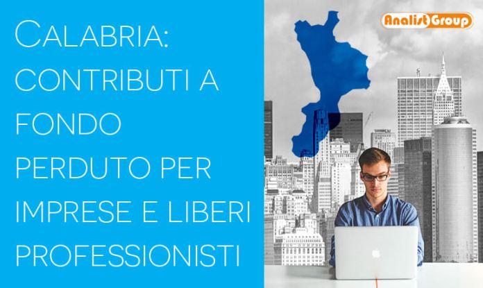 Calabria: contributi a fondo perduto per imprese e liberi professionisti