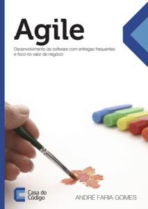 livro-agile-andre-faria-gomes