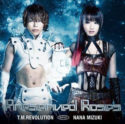 Preserved Roses - Nana Mizuki TM Revolution