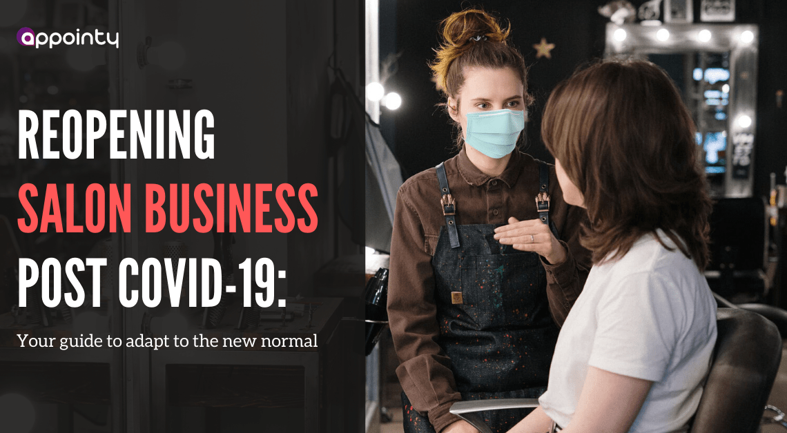 Reopening salon business post COVID-19: Your guide to adapt to the new normal