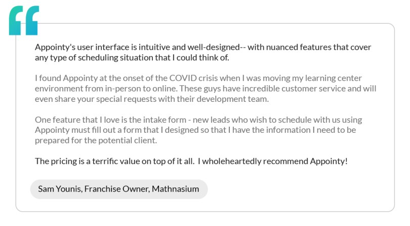 A testimonial by Sam Younis, a Mathnasium franchise owner, that recommends Appointy's tutor scheduling software.