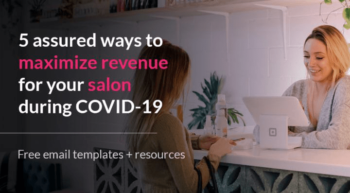 5 assured ways to maximize revenue for salon during Covid-19