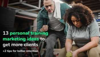 Personal trainer marketing ideas to get more clients