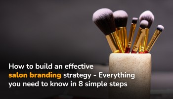 build an effective salon branding strategy