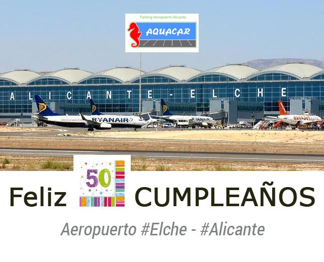 El aeropuerto de Alicante – Elche cumple 50 años