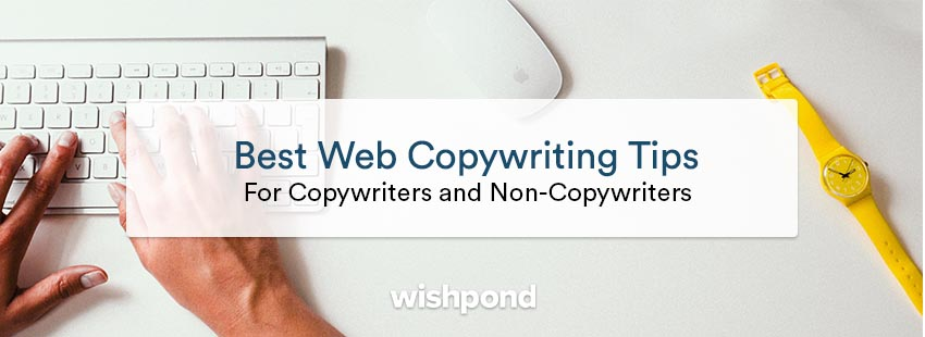 Best Web Copywriting Tips (For Copywriters and Non-Copywriters)