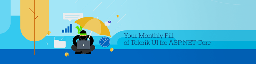 Telerik UI for ASP.NET Core Monthly Update
