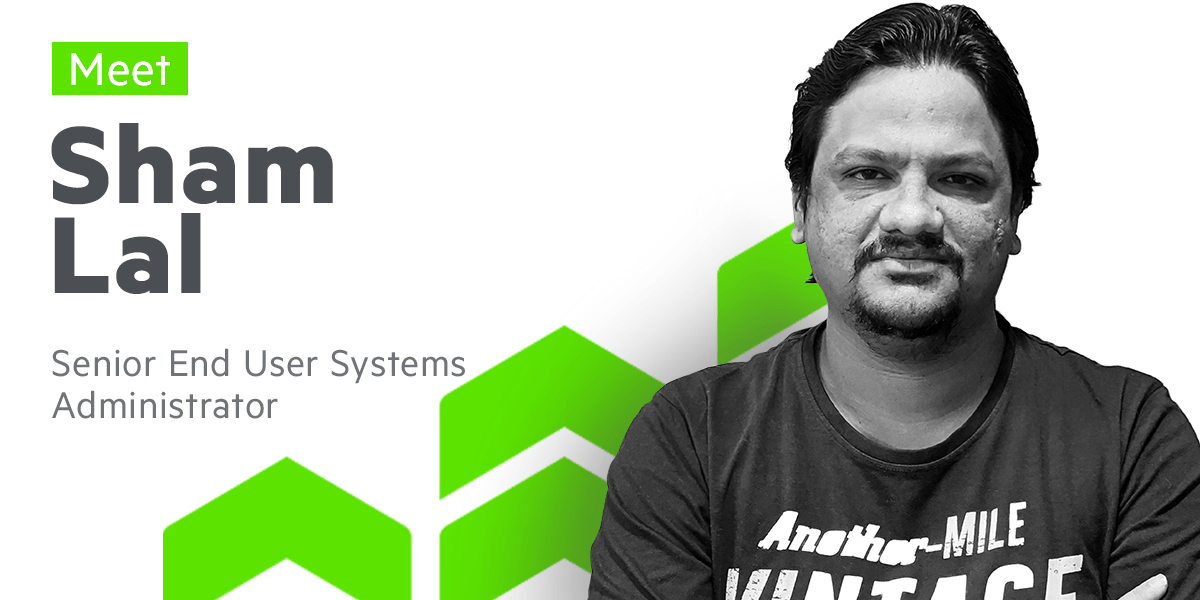 Meet Sham Lal, Senior End User Systems Administrator at Progress