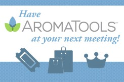 Have AromaTools at your next meeting!