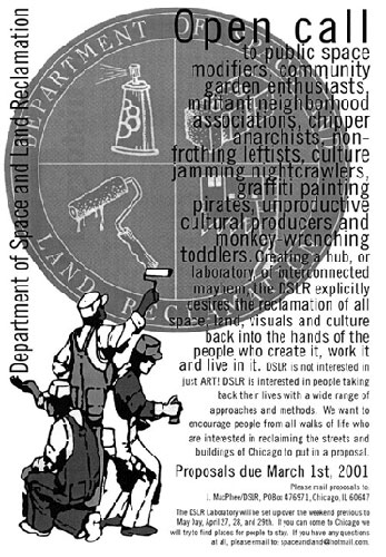 "DSLR Call For Participation Spring 2001. For more information about DSLR and other critical public art in Chicago from 2000-2005 see ""Trashing the Neoliberal City"" bookley (free download) by Tucker/Forman at http://www.learningsite.info/trashing003.htm"
