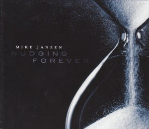 Mike Janzen - Nudging Forever cover